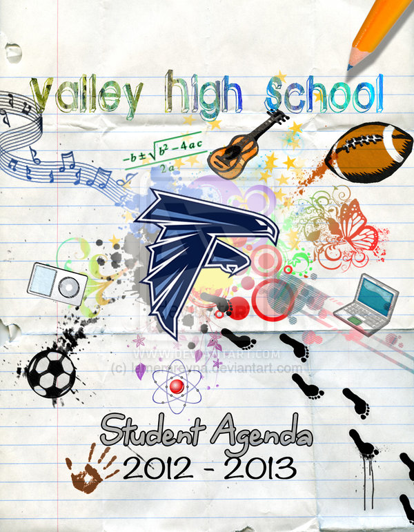 valley_high_school_2011_2012_student_agenda_cover_by_lamerareyna-d6fs6io