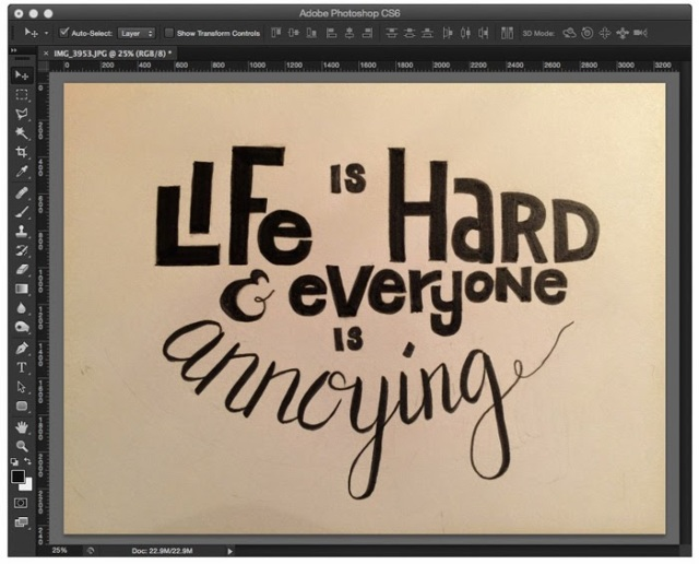 Open your hand lettering photo in Photoshop - Paper to Digital, how to Digitize your hand lettering using photoshop and illustrator